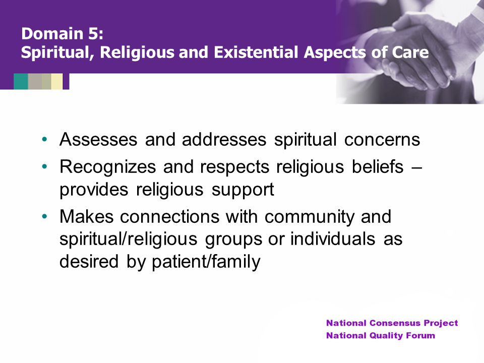 Domain 5: Spiritual, Religious and Existential Aspects of Care