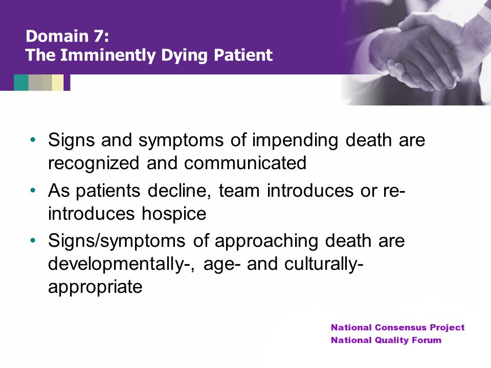Domain 7: The Imminently Dying Patient