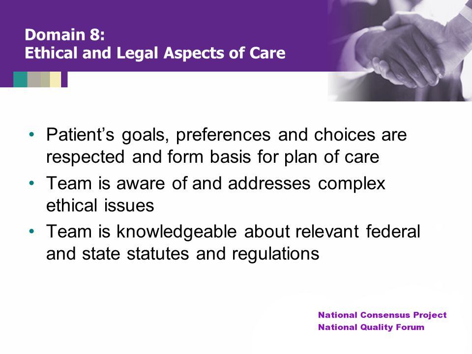 Domain 8: Ethical and Legal Aspects of Care