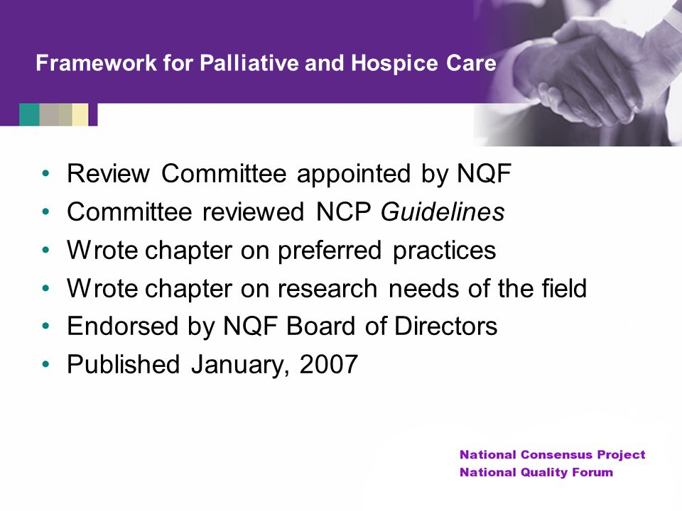 Framework for Palliative and Hospice Care