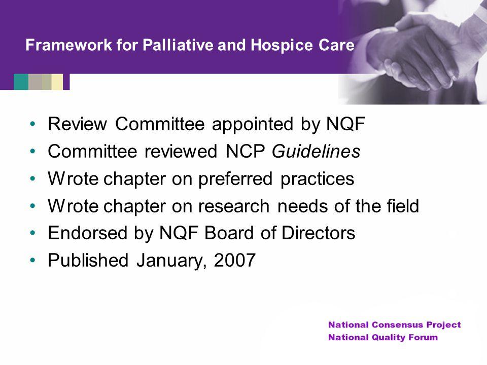 Framework for Palliative and Hospice Care