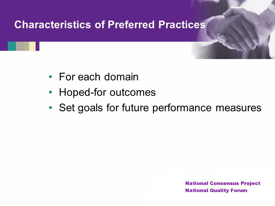 Characteristics of Preferred Practices