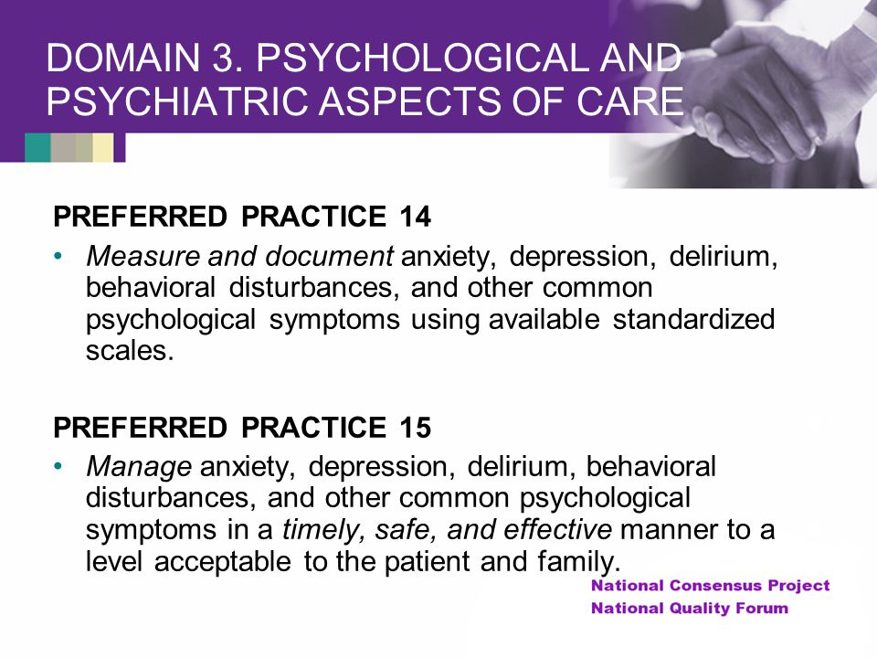 DOMAIN 3. PSYCHOLOGICAL AND PSYCHIATRIC ASPECTS OF CARE