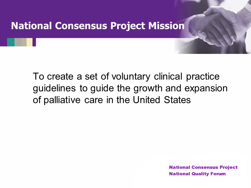 National Consensus Project Mission
