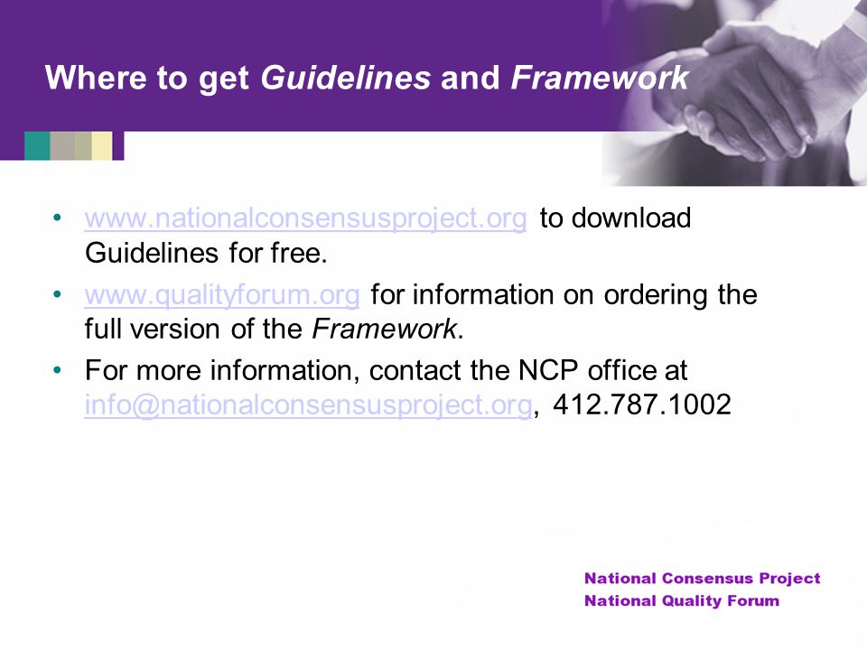 Where to get Guidelines and Framework