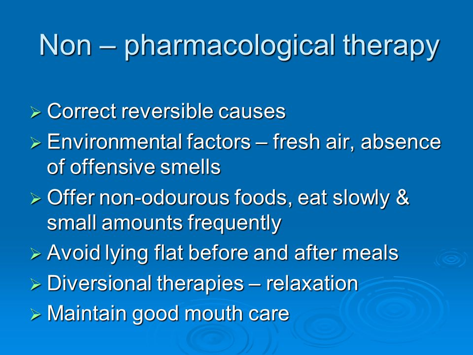 Non – pharmacological therapy