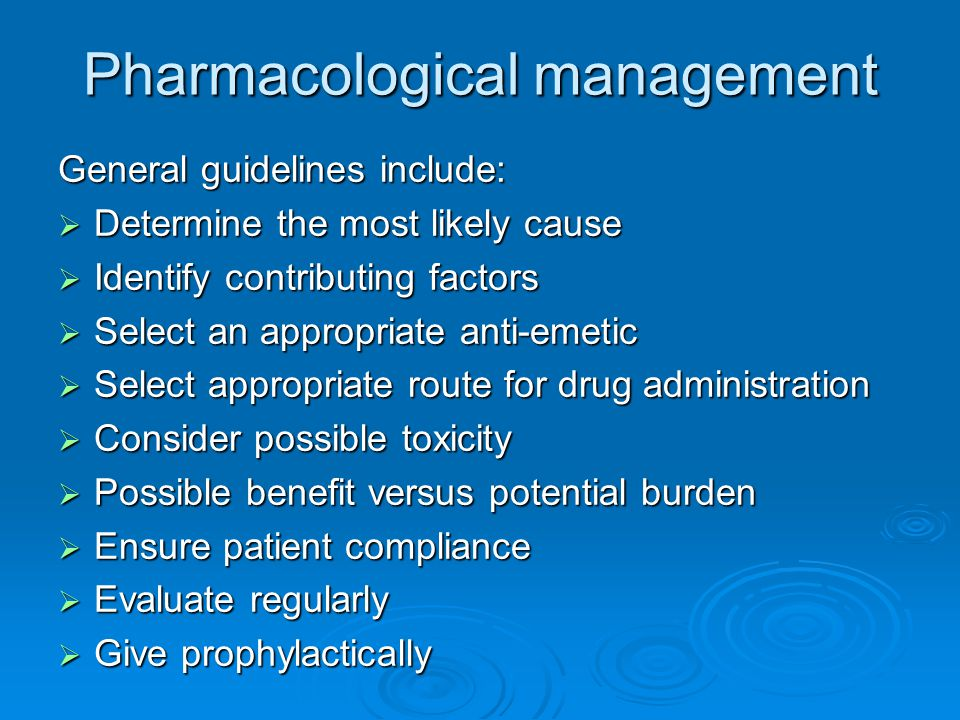Pharmacological management