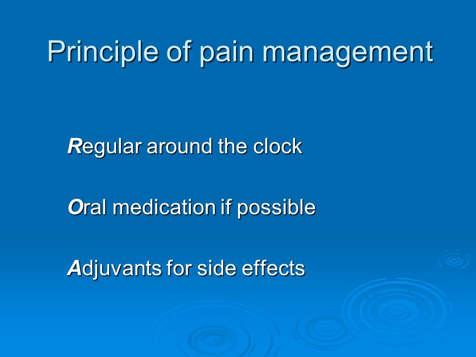 Principle of pain management