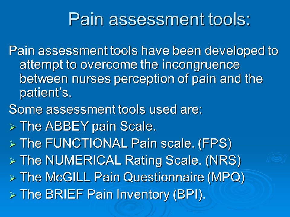 Pain assessment tools: