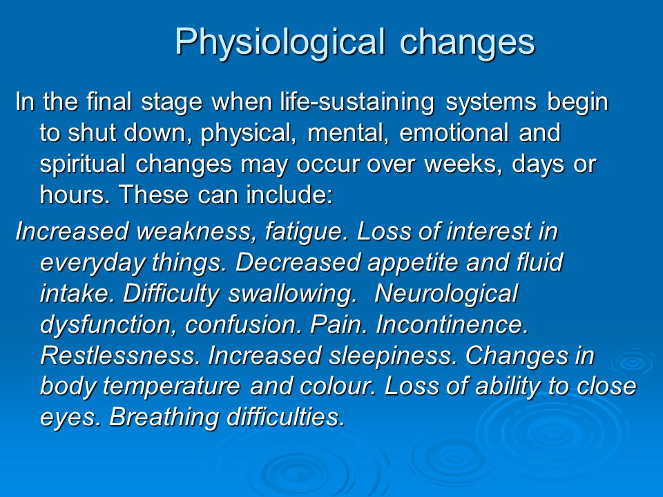 Physiological changes