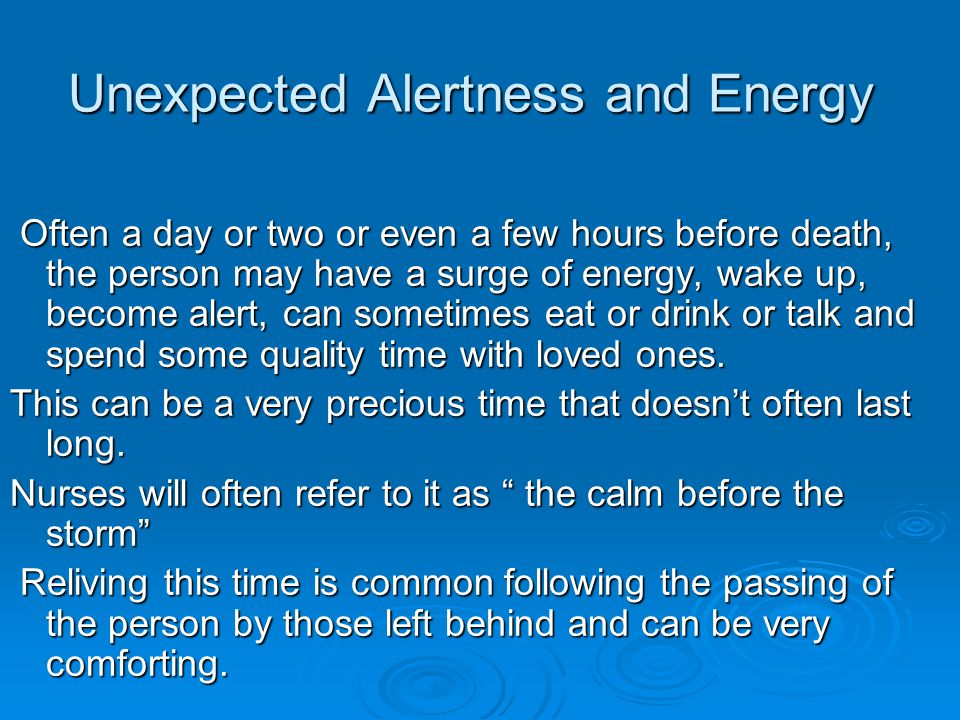 Unexpected Alertness and Energy