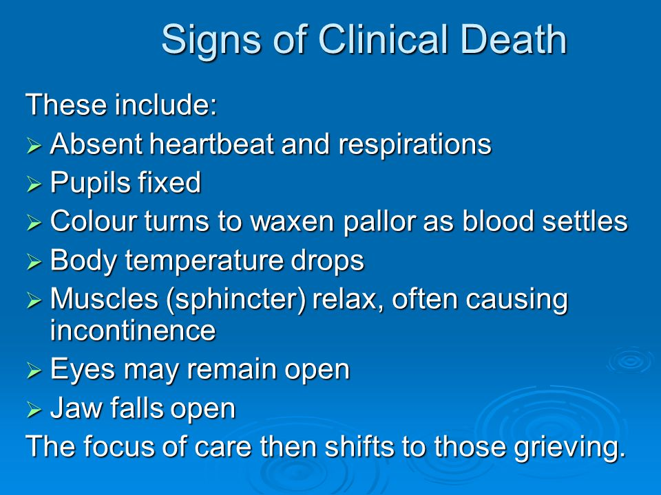 Signs of Clinical Death