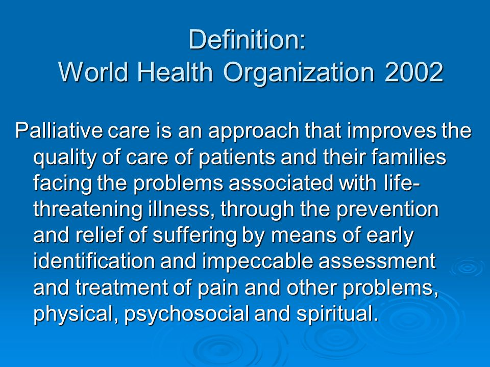 Definition: World Health Organization 2002