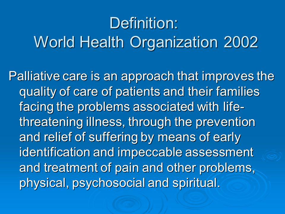 Definition: World Health Organization 2002