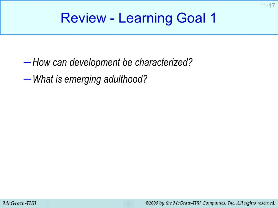 Review - Learning Goal 1 How can development be characterized