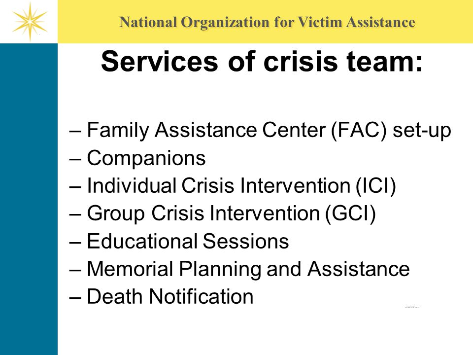 Services of crisis team: