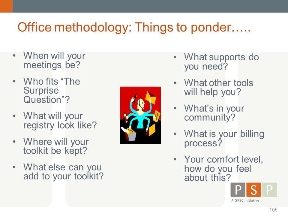 Office methodology: Things to ponder…..