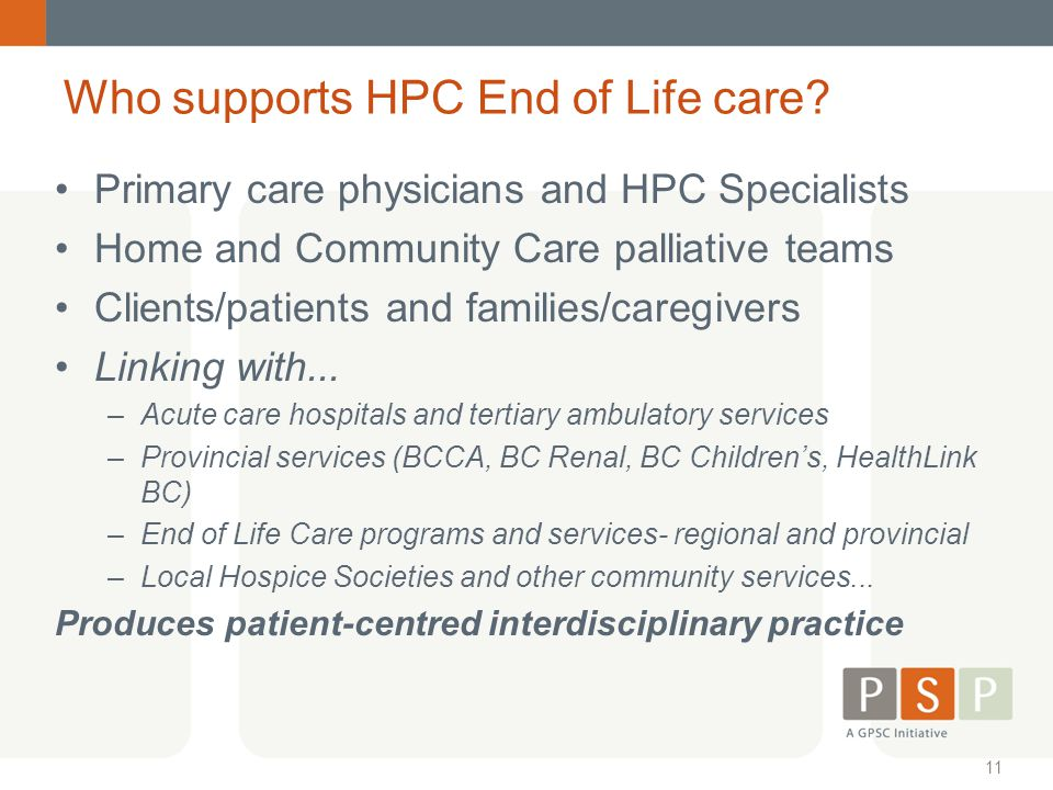 Who supports HPC End of Life care