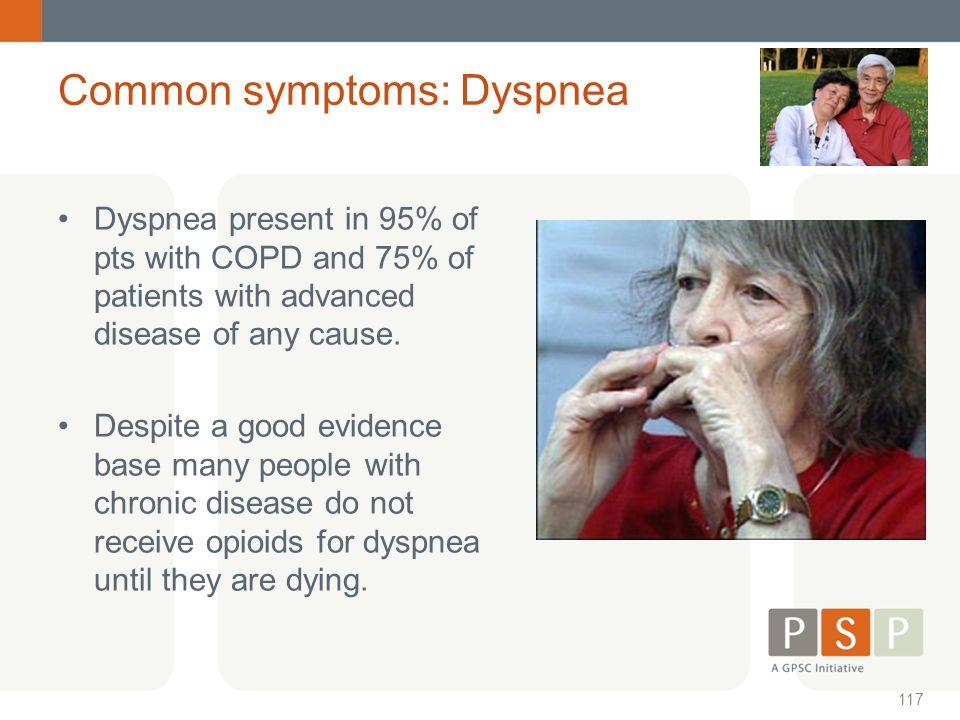 Common symptoms: Dyspnea