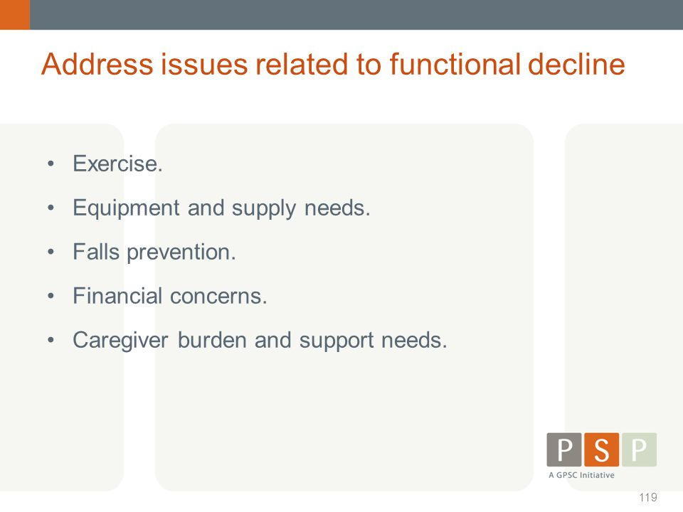 Address issues related to functional decline