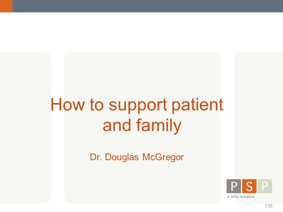 How to support patient and family