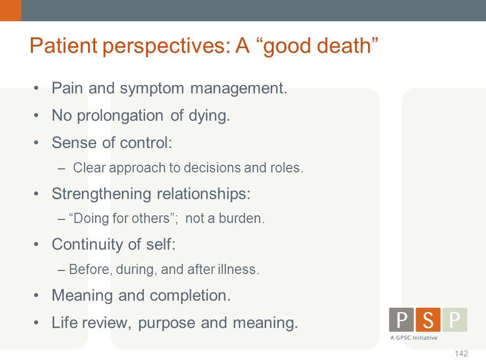 Patient perspectives: A good death