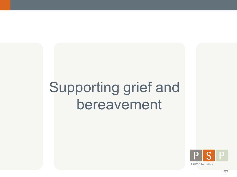Supporting grief and bereavement
