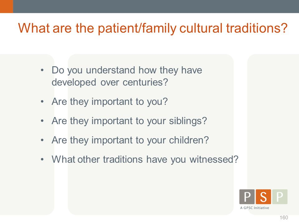 What are the patient/family cultural traditions