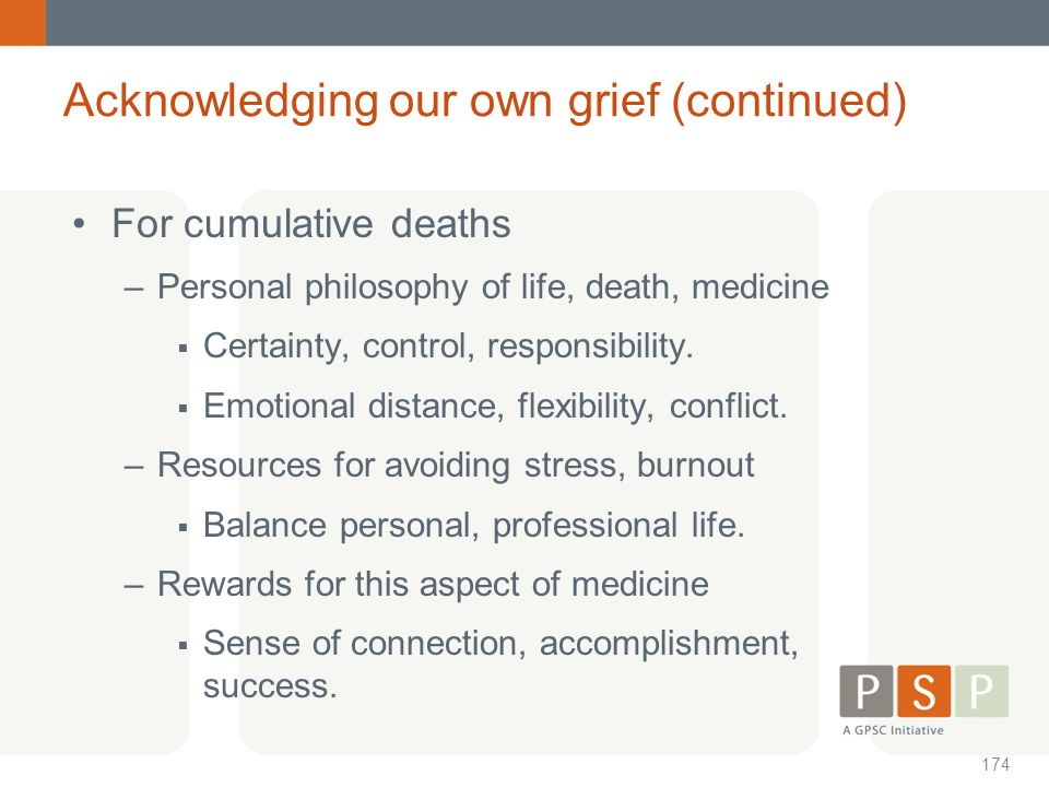 Acknowledging our own grief (continued)