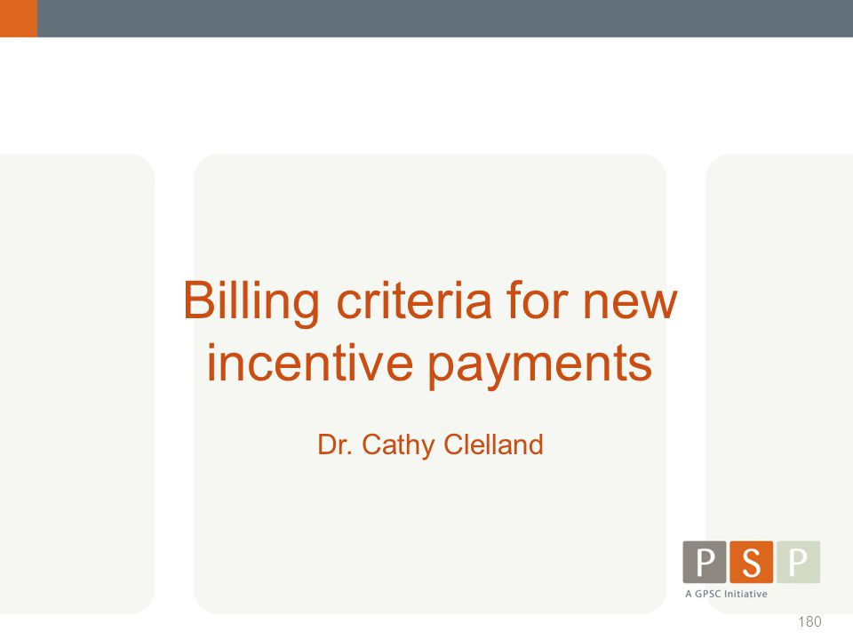 Billing criteria for new incentive payments