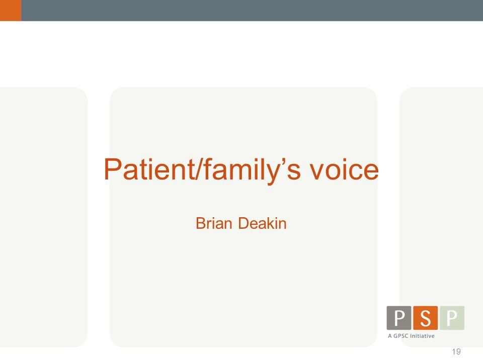 Patient/family's voice