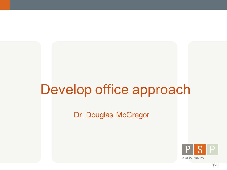 Develop office approach