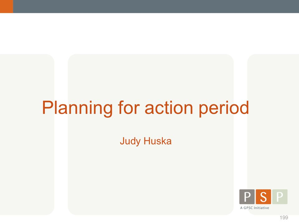 Planning for action period