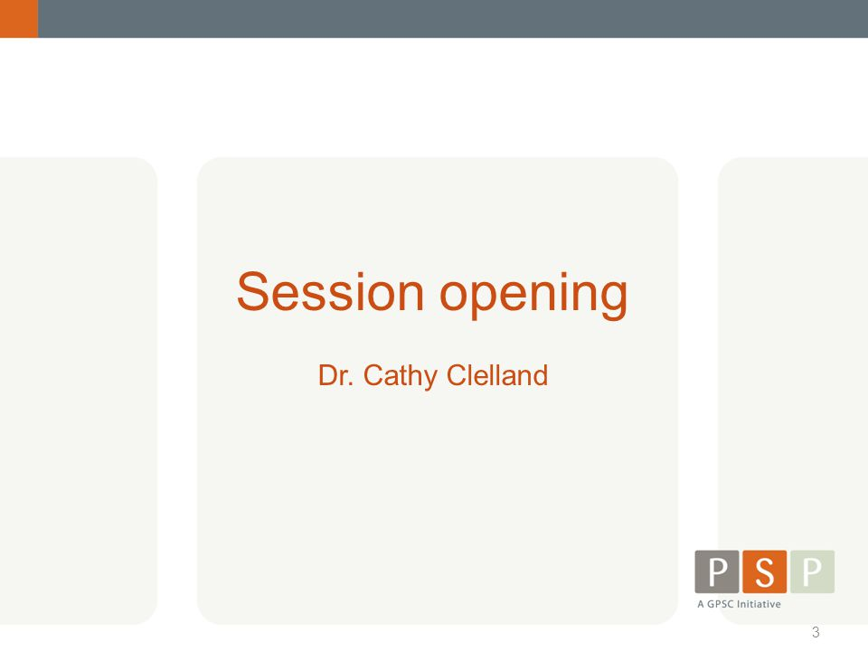 Session opening Dr. Cathy Clelland !!