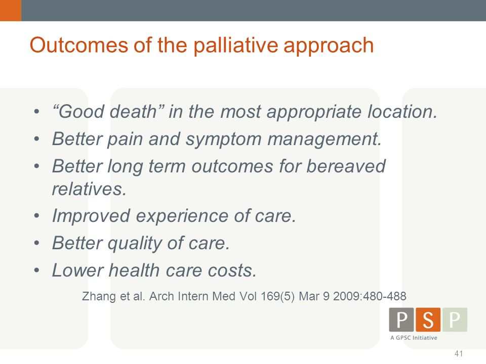 Outcomes of the palliative approach