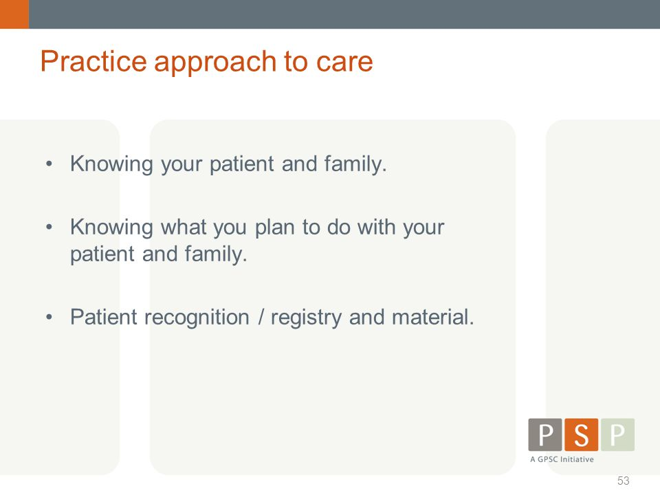 Practice approach to care