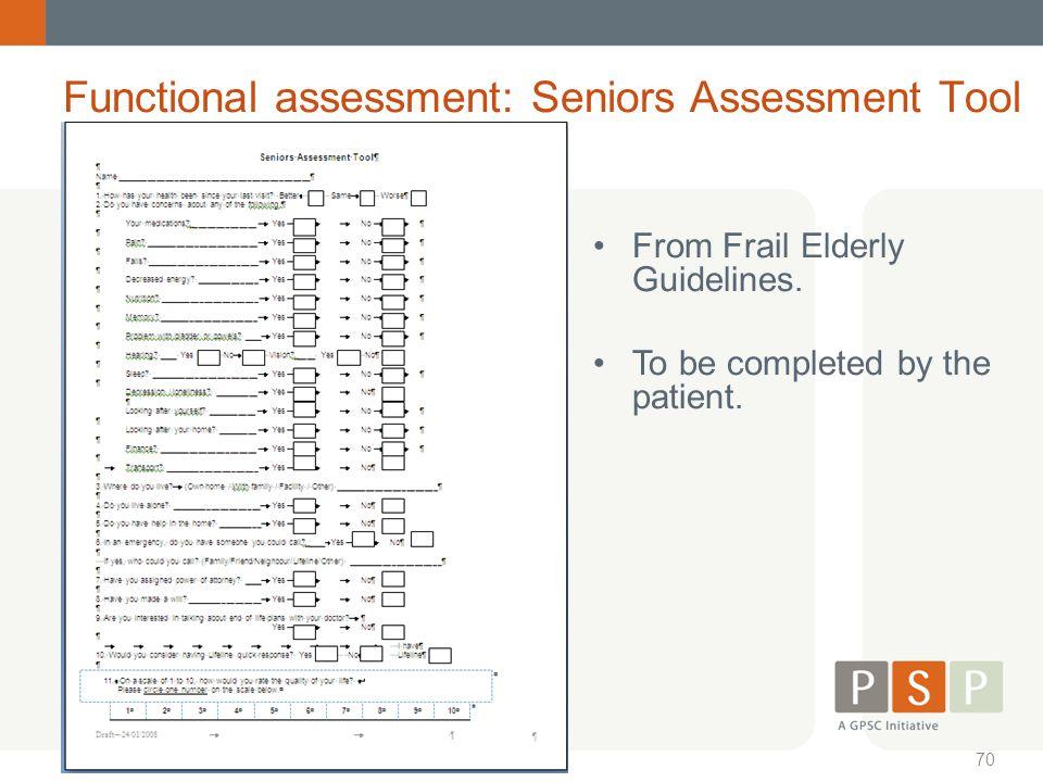 Functional assessment: Seniors Assessment Tool
