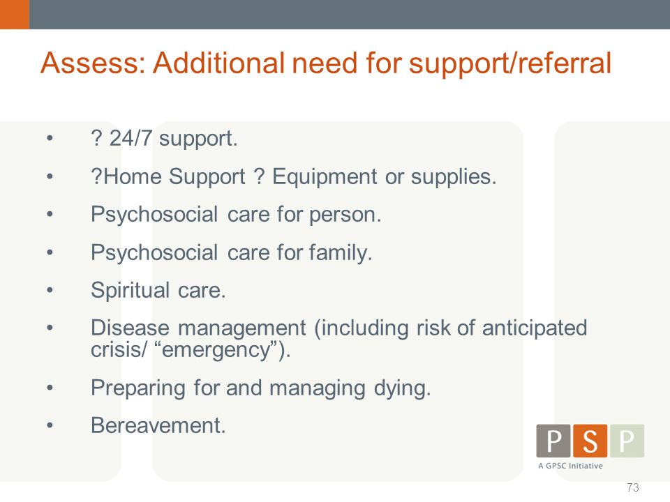 Assess: Additional need for support/referral
