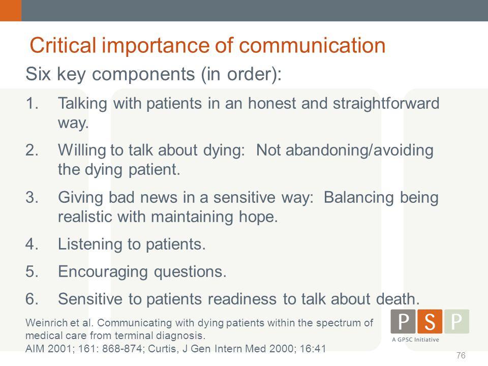 Critical importance of communication