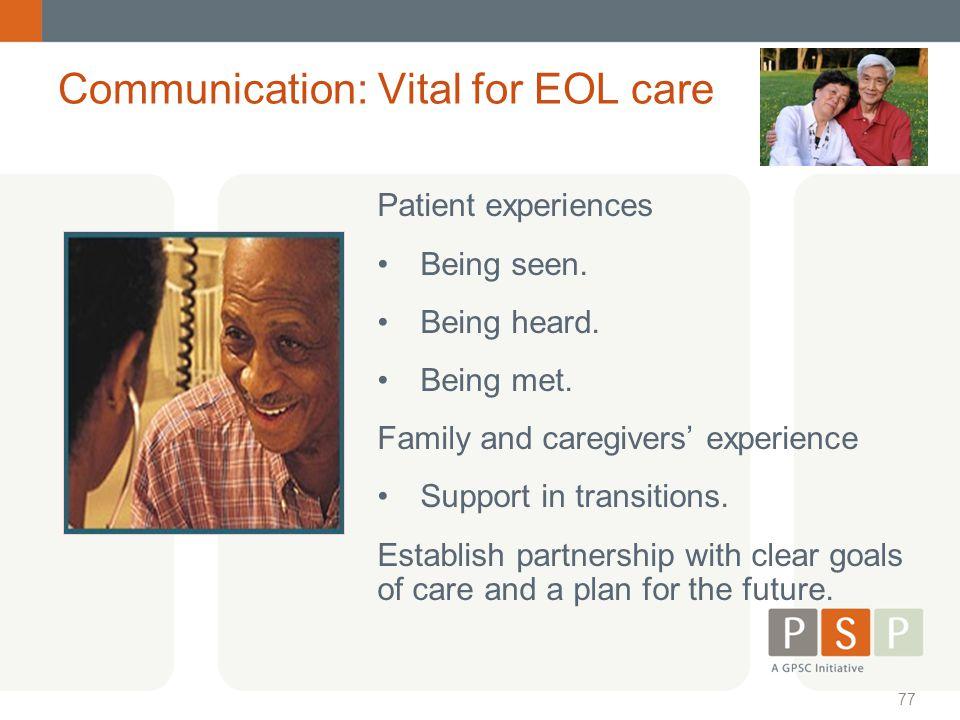 Communication: Vital for EOL care