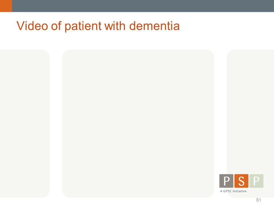 Video of patient with dementia