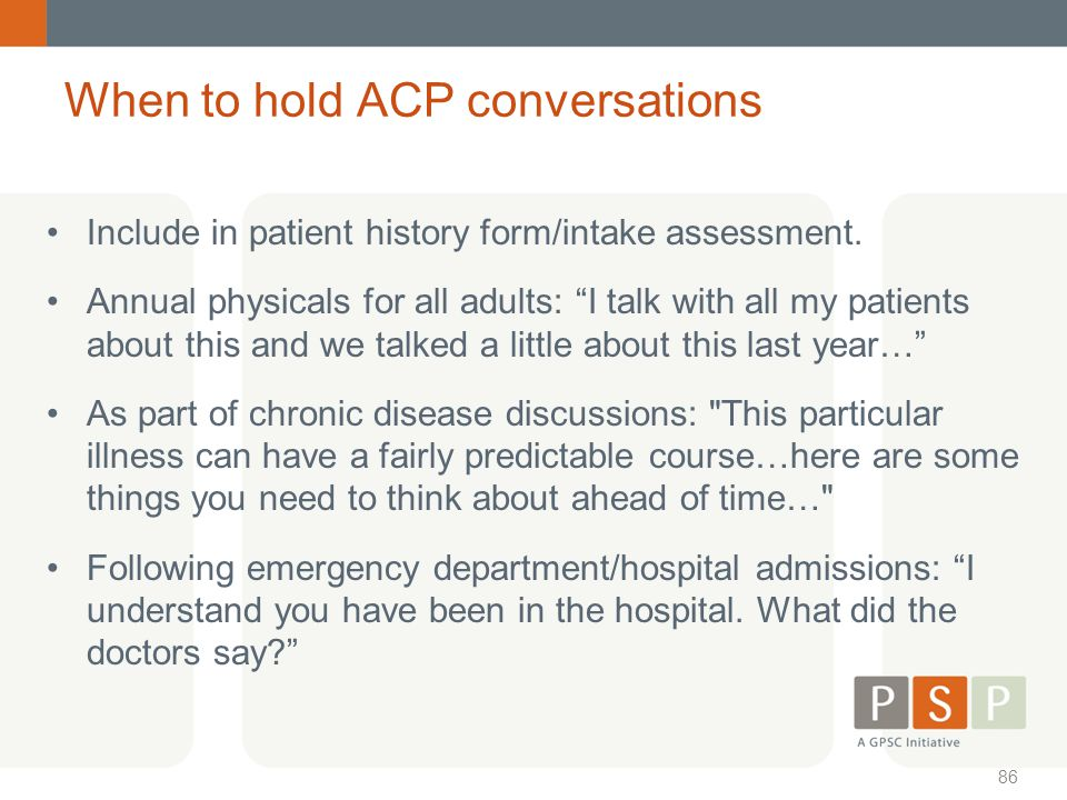 When to hold ACP conversations