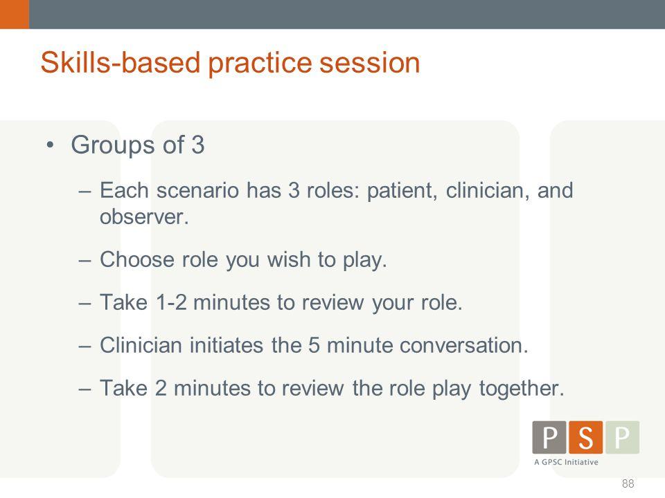 Skills-based practice session