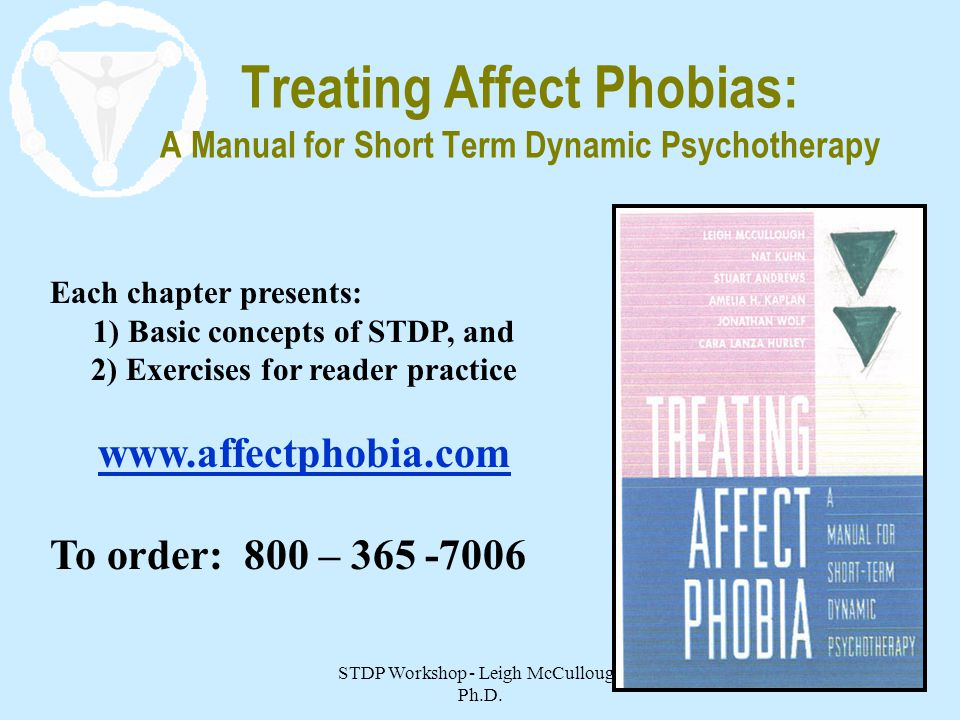 Treating Affect Phobias: A Manual for Short Term Dynamic Psychotherapy
