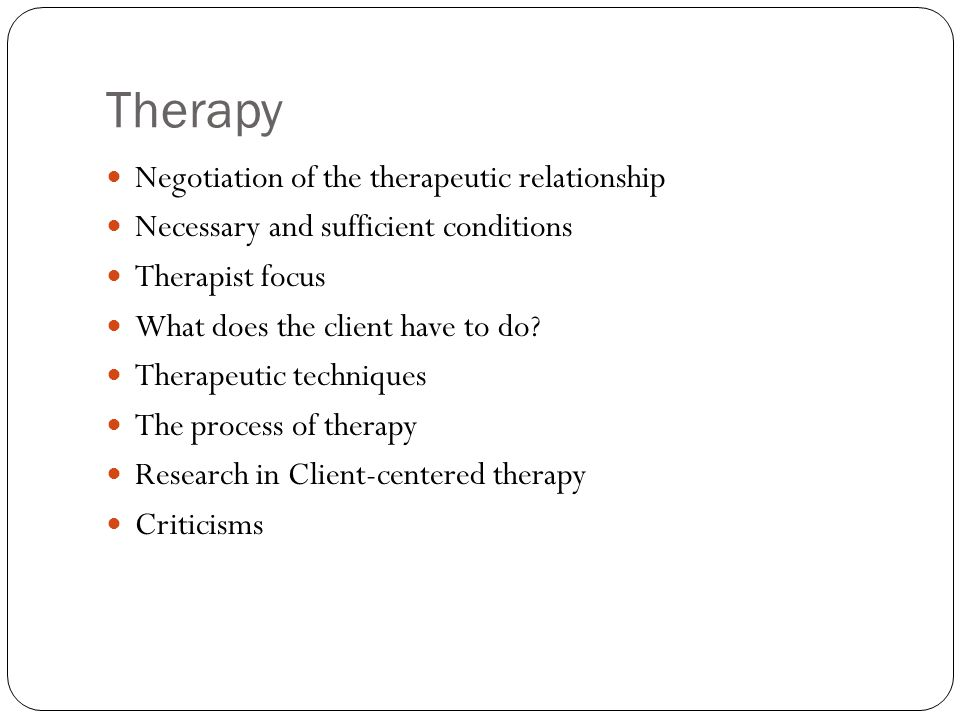 Therapy Negotiation of the therapeutic relationship