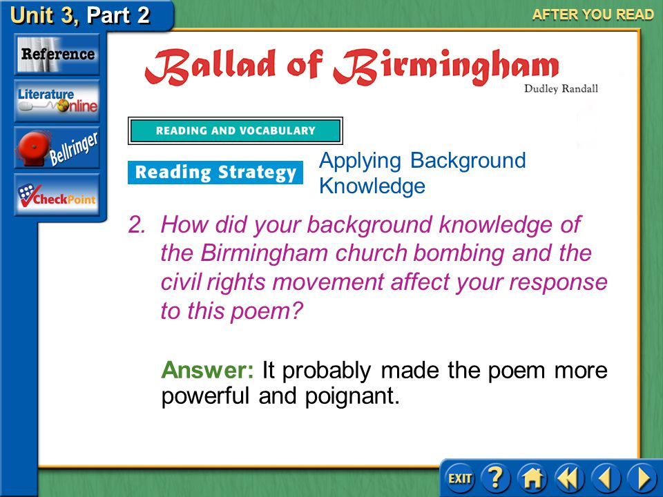 Answer: It probably made the poem more powerful and poignant.