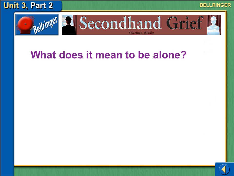 What does it mean to be alone