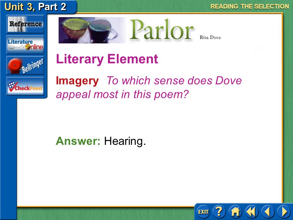 READING THE SELECTION Literary Element. Imagery To which sense does Dove appeal most in this poem
