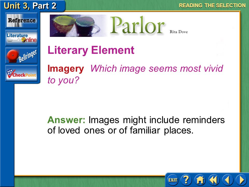 Literary Element Imagery Which image seems most vivid to you