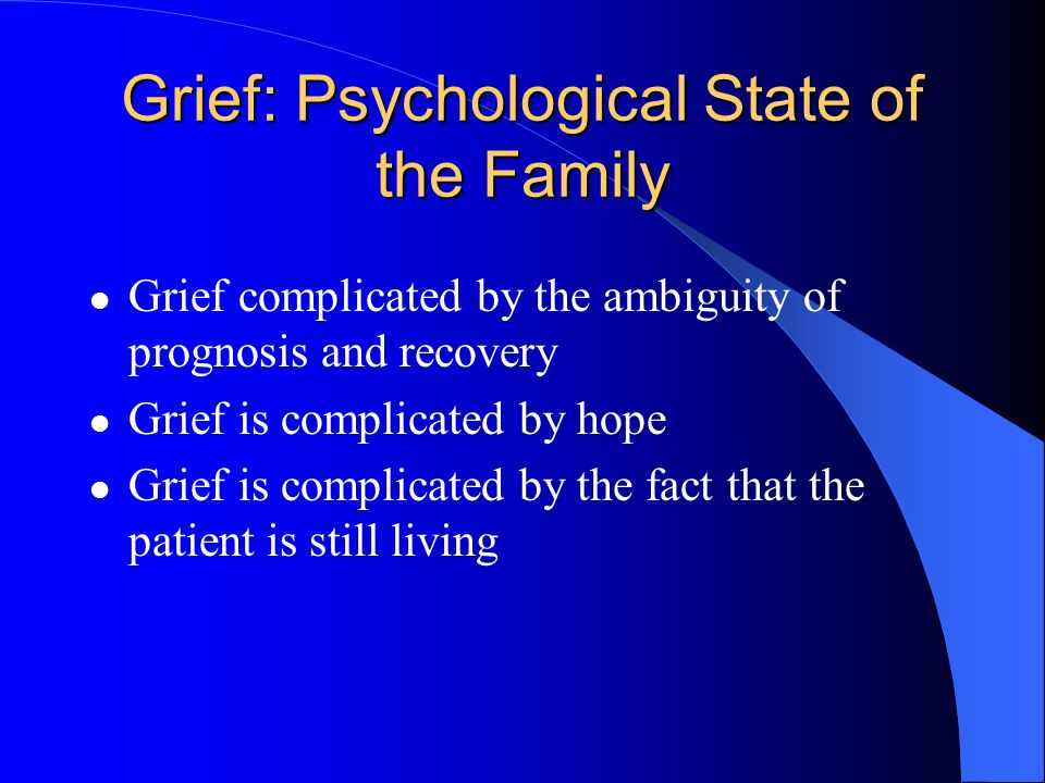 Grief: Psychological State of the Family